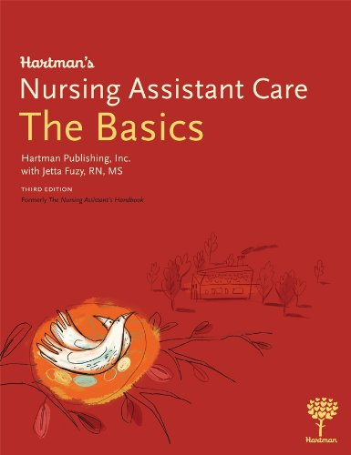 Hartman's Nursing Assistant Care: The Basics, 3e