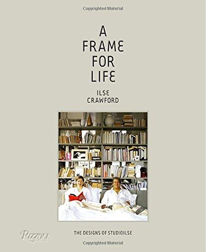 A Frame for Life: The Designs of StudioIlse