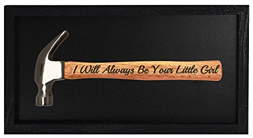Father's Day Gift from Daughter I Will Always Be Your Little Girl Engraved Wood Handle Steel Hammer Shadow Box Display Case Christmas Gift for Dad or Grandpa Hammer Display Case Shadow Box Frame