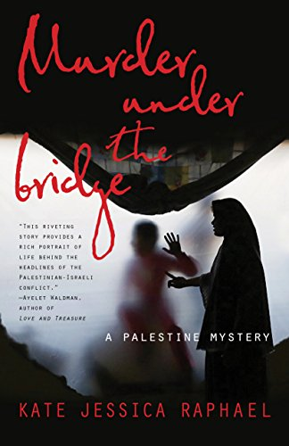 Murder Under the Bridge: A Palestine Mystery cover