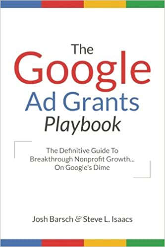 The Google Ad Grants Playbook: The Definitive Guide To