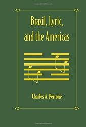 Brazil, Lyric, and the Americas
