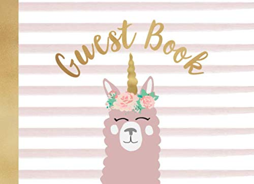 Guest Book: For baby showers and birthday celebrations | Llama with a unicorn crown | Pink watercolor stripes | 250 guests and their messages