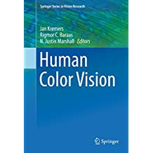 Human Color Vision (Springer Series in Vision Research)