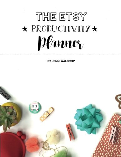 The Etsy Productivity Planner