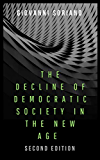 The Decline of Democratic Society in the New Age: Second Edition
