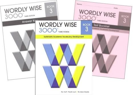 Wordly Wise 3000 Grade 3 SET -- Student, Answer Key and Tests (Systematic Academic Vocabulary (Book 3 Answer Key)