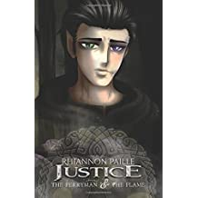 Justice (The Ferryman & The Flame) (Volume 2)