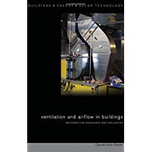 Ventilation and Airflow in Buildings: Methods for Diagnosis and Evaluation