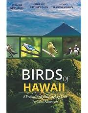 Birds of Hawaii: Bird Watching Log Book for Local Backyard Birders (Grownups and Kids Alike) | Birding Life List | Practical Bird Sighting Journal