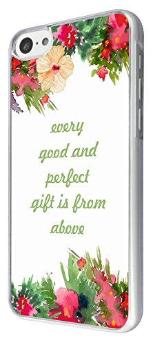 623 - Floral Christian Quote Shabby Chic Every Good And Perfect Gift is from above Design iphone 5C Coque Fashion Trend Case Coque Protection Cover plastique et métal