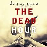 The Dead Hour | Denise Mina