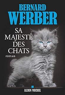 Sa majesté des chats, Werber, Bernard