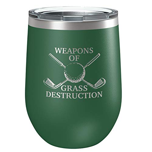 Golf Stainless Steel Cup | Vacuum Insulated Wine Tumbler | Mug for Hot and Cold Drinks | Funny Father's Day | Birthday | Christmas Gift | By Laser Etchpressions | Weapons of Grass Destruction Green