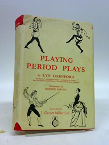 Playing Period Plays (Restoration Comedy Costumes)