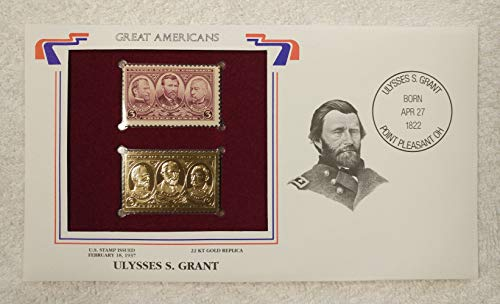 Ulysses S. Grant - Great Americans - Postage Stamp (1937) & 22kt Golden Replica Stamp plus Info Card - Postal Commemorative Society, 2001 - 18th President of the United States, General, Commander of the Union Army, Civil War