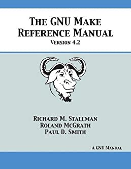 gnu make reference manual version 4 2 richard m stallman roland rh amazon com Owner's Manual Instruction Manual