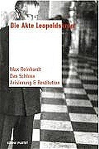 Die Akte Leopoldskron: Max Reinhardt - Das Schloss - Arisierung und Restitution (szene pustet)