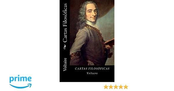 Cartas Filosoficas (Spanish Edition): Voltaire: 9781542648073: Amazon.com: Books