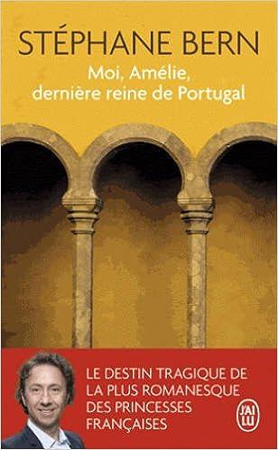 Séphane Bern (2016) - Moi, Amélie, dernière reine de Portugal