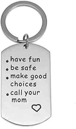 Have Fun, Be Safe, Make Good Choices and Call Your MOM Stainless Steel Keychain. Perfect Gift for New Driver or Graduation Keychain