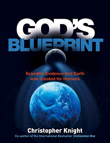 God's Blueprint: Scientific Evidence that the Earth was Created to Produce Humans