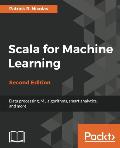 Scala for Machine Learning, 2nd Edition Front Cover