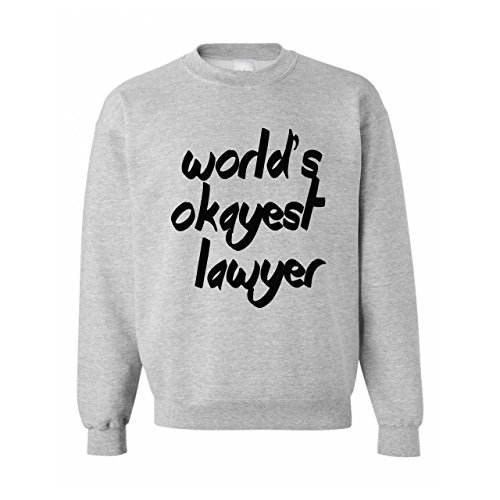 World's Okayest Lawyer Anwalt Avvocato Unisex Sweater