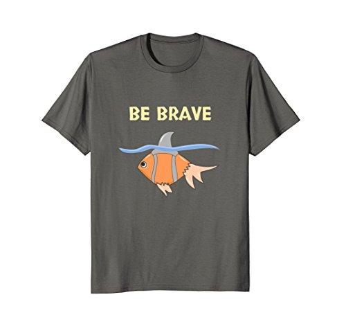 Mens Fish Lover Fishkeeper Gifts- Goldfish Shark Fin Be Brave Tee XL Asphalt (Shark School Watch)