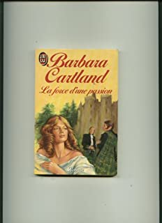 La force d'une passion, Cartland, Barbara