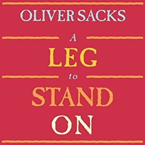 A Leg to Stand On Audiobook