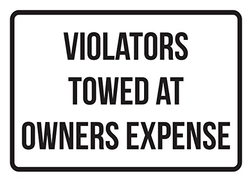 Violators Towed At Owners Expense No Parking Business Safety Traffic Signs Black - 7.5x10.5 - Plastic by iCandy Products Inc