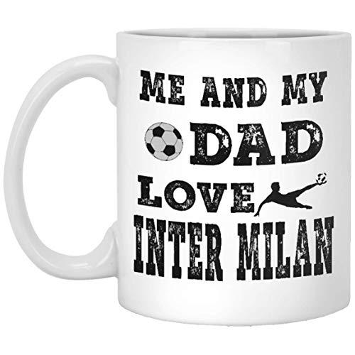 - Funny Coffee Mug Gift - Me And My Dad Love Inter Milan