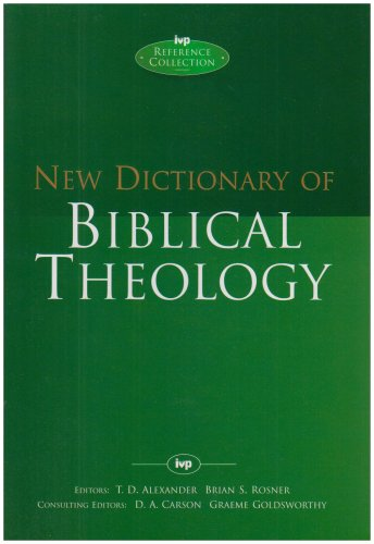 New Dictionary of Biblical Theology (IVP Reference Collection) pdf