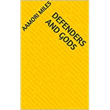 Defenders And Gods (Portuguese Edition)