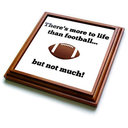 3dRose trv_218527_1 There's more to life than football but not much-Trivet with Ceramic Tile, 8
