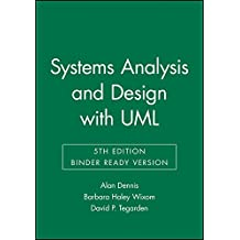 Systems Analysis and Design, Binder Ready Version: An Object-Oriented Approach with UML