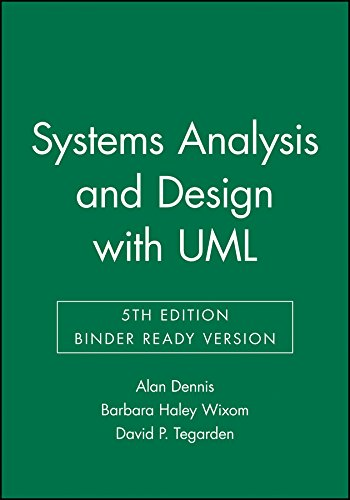 Systems Analysis and Design, Binder Ready Version: An Object-Oriented Approach with UML by Wiley