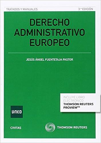 Derecho Administrativo Europeo (3 Ed. - 2016) por Jesús Fuentetaja Pastor epub