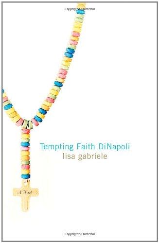 Read Online Tempting Faith DiNapoli: A Novel PDF