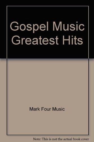 Gospel Music Greatest Hits