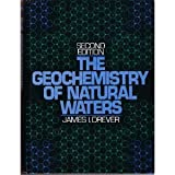 The Geochemistry of Natural Water, Drever, James I., 0133513963