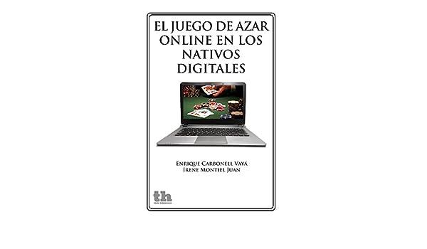 El juego de azar online en los nativos digitales (Plural ...