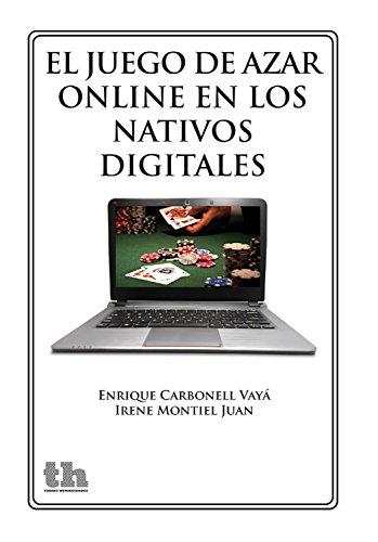 El juego de azar online en los nativos digitales (Plural) (Spanish ...