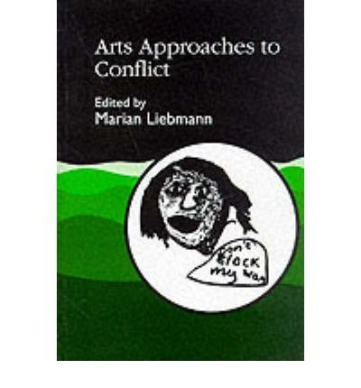 Download { [ ARTS APPROACHES TO CONFLICT ] } Liebmann, Marian ( AUTHOR ) Sep-05-2000 Paperback pdf epub