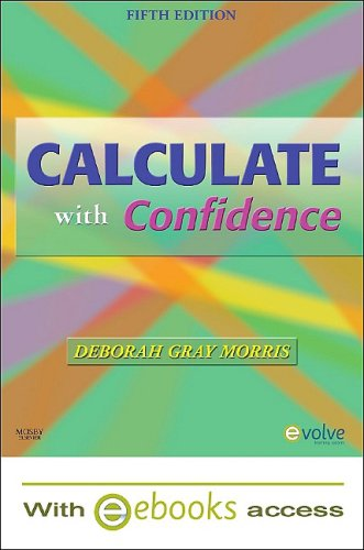Calculate with Confidence - Text and E-Book Package, 5e