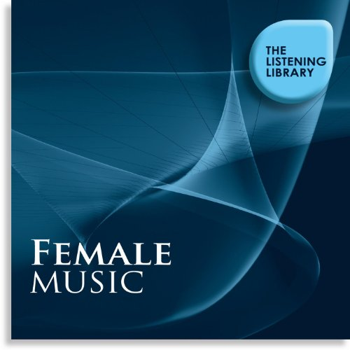 (Female Music - The Listening Library )