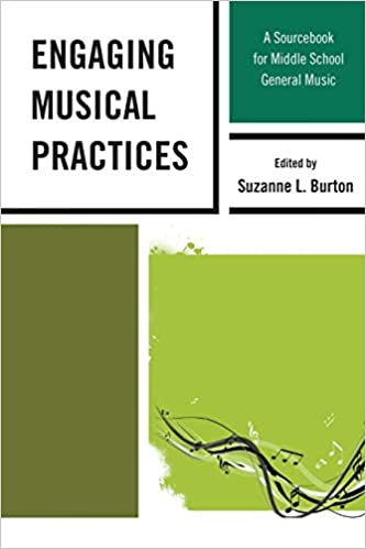Engaging Musical Practices: A Sourcebook for Middle School General