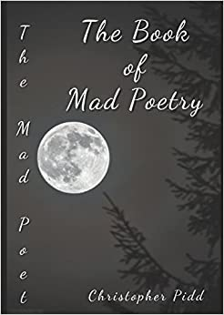 The Book of Mad Poetry: Volume 1