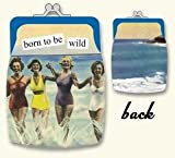 born to be wild Coin Purse by anne taintor, Bags Central